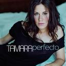 Perfecto/Tamara