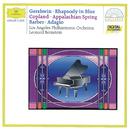 ガーシュウィン:ラプソディ・イン・ブルー、他/Los Angeles Philharmonic, Leonard Bernstein