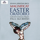 バッハ:復活祭オラトリオ、マニフィカト/Gabrieli Players, Paul McCreesh, Gabrieli Consort