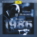 Horowitz In Moscow (DG Centenary Edition - 1986)/Vladimir Horowitz
