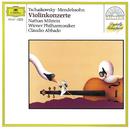 メンデルスゾーン&チャイコフスキー:ヴァイオリン協奏曲/Nathan Milstein, Wiener Philharmoniker, Claudio Abbado