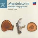 Mendelssohn: The String Quartets/Quatuor Ysaÿe