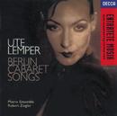 Berlin Cabaret Songs/Ute Lemper, Jeff Cohen, Matrix Ensemble, Robert Ziegler