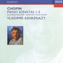 ショパン:ピアノ・ソナタ第1~3番/Vladimir Ashkenazy
