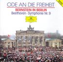 Beethoven: Symphony No.9 (Ode To Freedom - Bernstein in Berlin)/Symphonieorchester des Bayerischen Rundfunks, Leonard Bernstein
