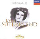 Joan Sutherland - The Greatest Hits/Dame Joan Sutherland