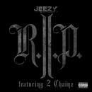 R.I.P. (feat. 2 Chainz)/Young Jeezy