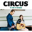 Ce Soir Et Demain/Circus