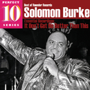 It Don't Get No Better Than This: Essential Recordings/Solomon Burke