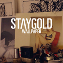 Wallpaper (feat. Style Of Eye, Pow)/Staygold