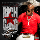Tapout (feat. Lil Wayne, Birdman, Mack Maine, Nicki Minaj, Future)/Rich Gang