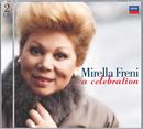 Mirella Freni - A Celebration/Mirella Freni