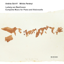 Beethoven: Complete Music for Piano and Violoncello/András Schiff, Miklós Perényi