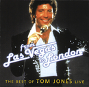 From Las Vegas To London - The Best Of Tom Jones Live/Tom Jones