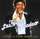 From Las Vegas To London - The Best Of Tom Jones Live/Tom Jones