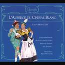 Benatzky-L'Auberge Du Cheval Blanc/Colette Riedinger, Huguette Boulangeot, Fernand Sardou, Luc Barney, Orchestre De Felix Nuvolone, Felix Nuvolone