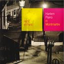 Harlem Piano In Montmartre/Multi Interprètes