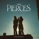 Love You More (EP)/The Pierces