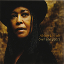 Over The Years/Abbey Lincoln