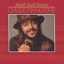 A&M Gold Series/Chuck Mangione