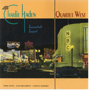 魅せられし心/Charlie Haden Quartet West