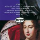 パ-セル メアリ-王女の葬送のための音楽/Choir Of Winchester Cathedral, The Brandenburg Consort, Baroque Brass Of London, David Hill