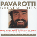 Pavarotti Greatest Hits - The Ultimate Collection/Luciano Pavarotti
