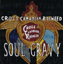 Soul Gravy/Cross Canadian Ragweed