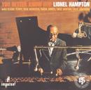 You Better Know It!!!/Lionel Hampton