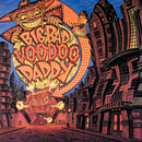 Big Bad Voodoo Daddy/Big Bad Voodoo Daddy