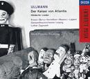 Ullmann: Der Kaiser von Atlantis; Hölderlin-Lieder/Walter Berry, Franz Mazura, Iris Vermillion, Michael Kraus, Herbert Lippert, Jonathan Alder, Gewandhausorchester Leipzig, Lothar Zagrosek