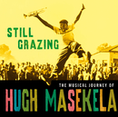 Still Grazing/Hugh Masekela