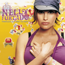 Powerless (Say What You Want) (International Version)/Nelly Furtado