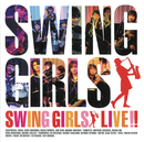 SWING GIRLS LIVE !!/SWING GIRLS