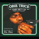 The Set Up (International Version)/Obie Trice