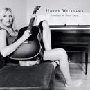The Ones We Never Knew/Holly Williams