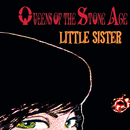 Little Sister (International Version)/Queens of the Stone Age