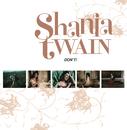 Don't! (International Version)/Shania Twain