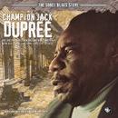 The Sonet Blues Story/Champion Jack Dupree
