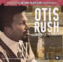 The Sonet Blues Story/Otis Rush