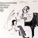 Intermodulation/Bill Evans, Jim Hall