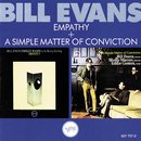 Empathy + A Simple Matter Of Conviction/ビル・エヴァンス