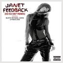 フィードバック(リミックスFEAT.バスタ・ライムス、シアラ、ファボラス) (feat. Busta Rhymes, Ciara, Fabolous)/Janet