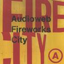 Fireworks City/Audioweb