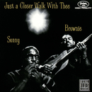 Just A Closer Walk With Thee/Sonny Terry, Brownie McGhee