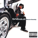 Mack Daddy/Sir Mix-A-Lot