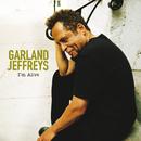 I'm Alive/Garland Jeffreys
