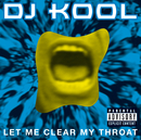 Let Me Clear My Throat/DJ Kool