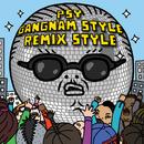 Gangnam Style (강남스타일) (Remix)/Psy