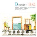 BIOGRAPHY/H2O
